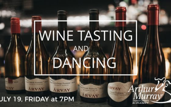 Wine Tasting and Dancing